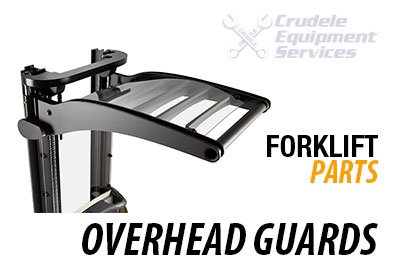 forklift parts overhead guards
